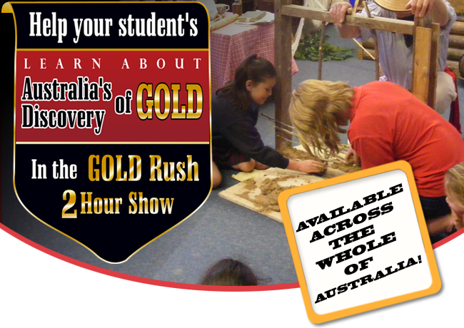 The Colonial Gold Show - School Incursion